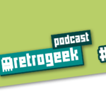 Retrogeek Podcast #01 – A iniciativa Retrogeek