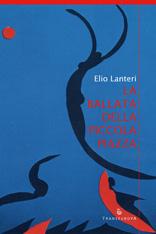 Elio Lanteri- La ballata della piccola piazza