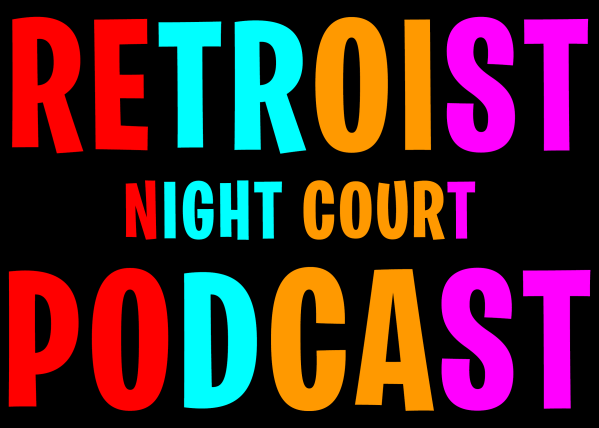Retroist Night Court Podcast