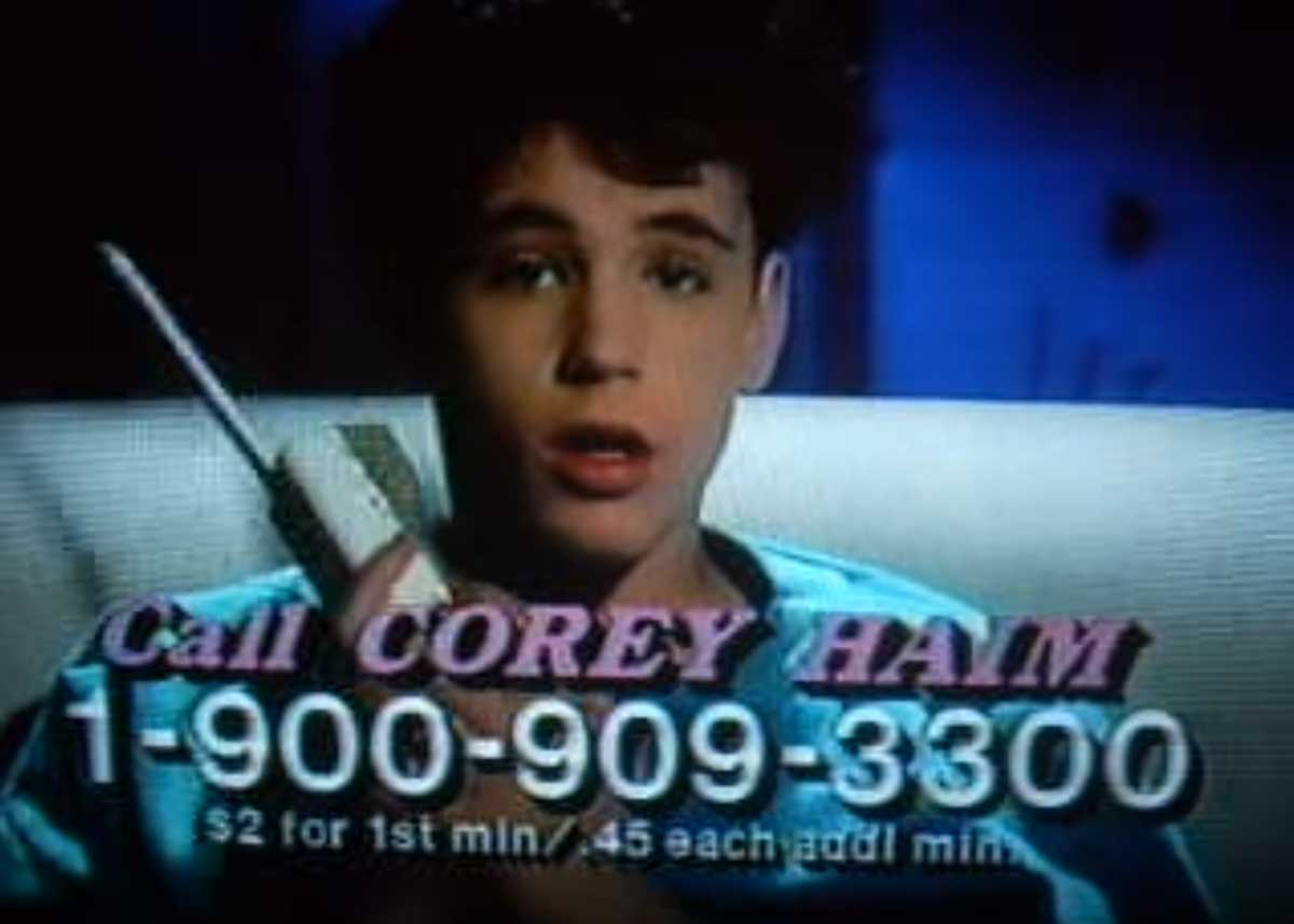 Did you call the Corey Haim Hotline?