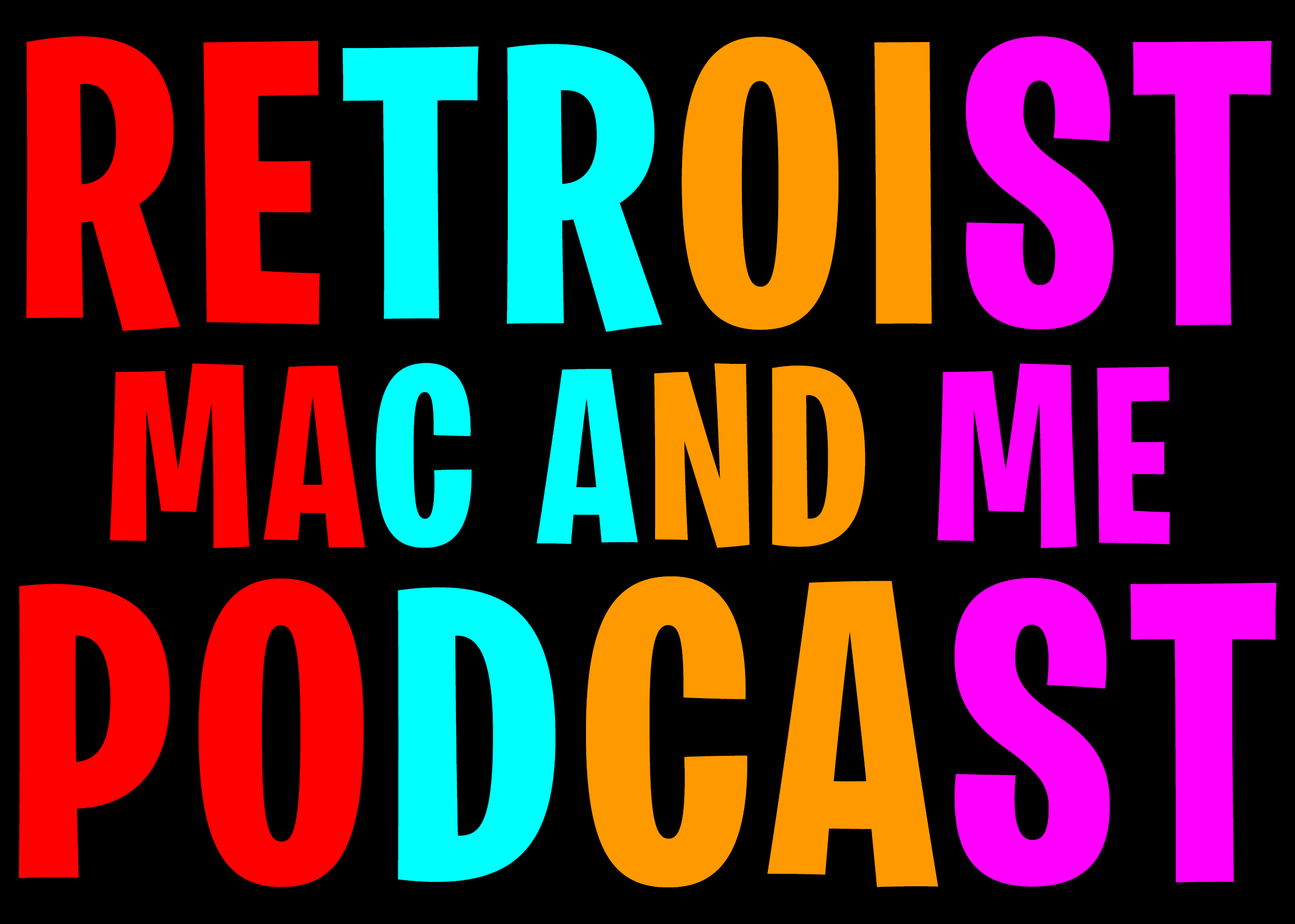 Retroist Mac and Me Podcast