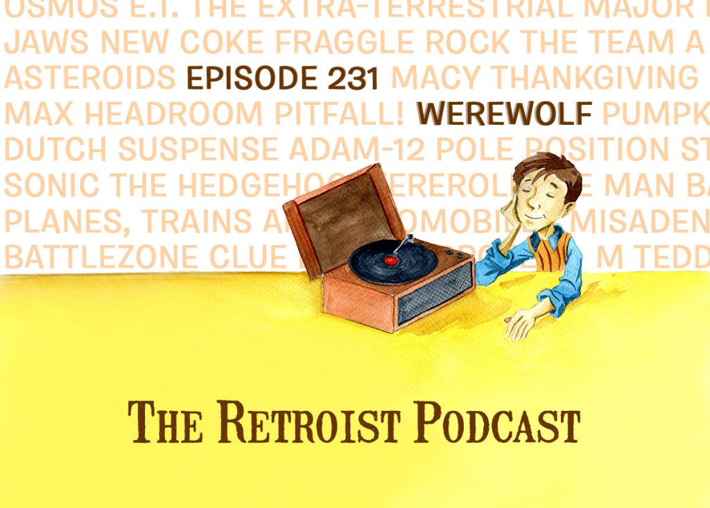 Retroist Werewolf Podcast