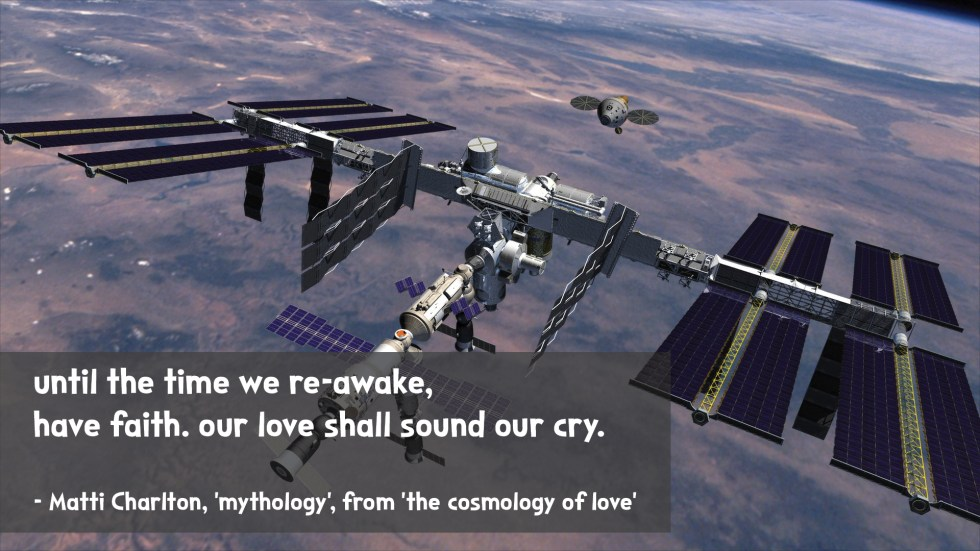 the cosmology of love poetry collection quote by Matti charlton on nasa space image background international space station