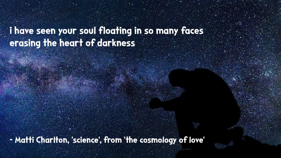 shadow of man against nebula space background the cosmology of love poetry collection quote by Matti charlton on nasa space image background