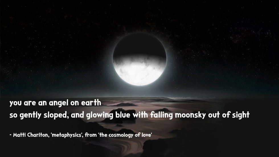 moon rise off europa the cosmology of love poetry collection quote by Matti charlton on nasa space image background