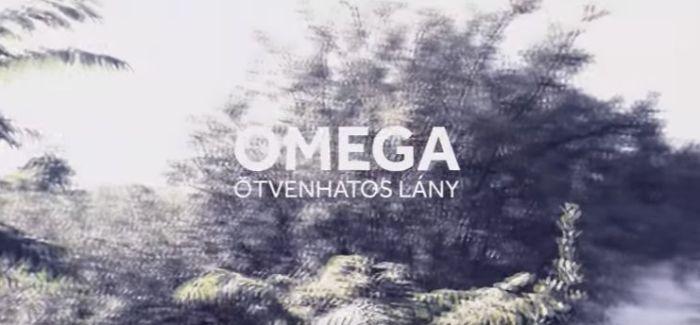 Omega – Ötvenhatos lány: videó, dalszöveg