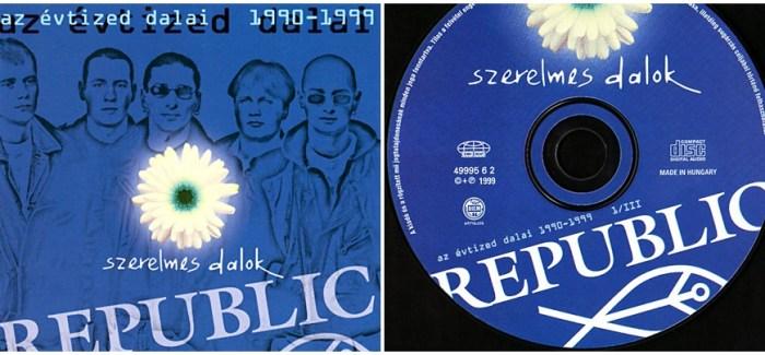 Juss hozzá! Republic: Szerelmes dalok / Az évtized dalai CD