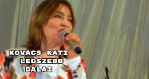 Kovács Kati legszebb dalai