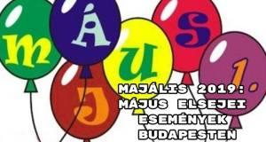 Majális 2019: május elsejei események Budapesten