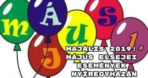 Majális 2019: május elsejei események Nyíregyházán