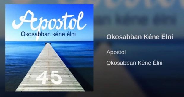 Hallgasd meg azApostol: Okosabban kéne élni dalát