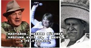 Induljon a Magyarok, akikre büszkék vagyunk kvíz 13. része.