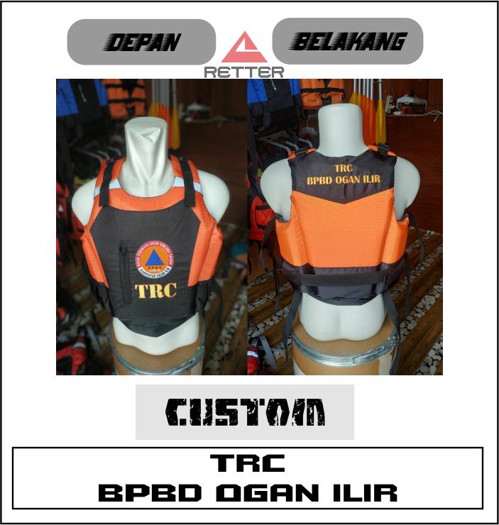 life jacket custom by TRC BPBD Ogan Ilir