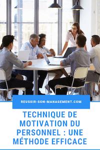 Technique de motivation du personnel : une méthode efficace