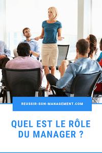 Quel est le rôle du manager ?