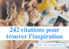 Bonus 6 : Le eBook « 242 citations pour trouver l'inspiration »