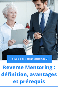 Mentorat Inversé : définition, avantages et prérequis