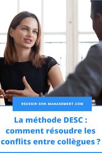 La méthode DESC: comment résoudre les conflits entre collègues?