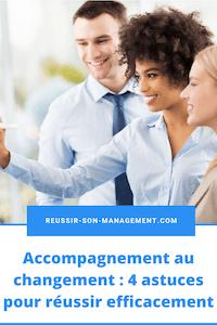 Accompagnement au changement: 4 astuces pour réussir efficacement