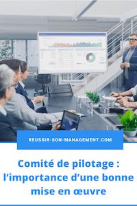 Comité de pilotage: l'importance d'une bonne mise en œuvre
