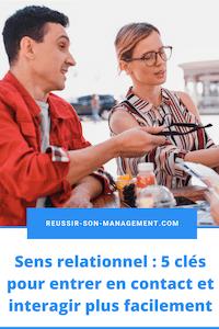 Sens relationnel: 5 clés pour entrer en contact et interagir plus facilement