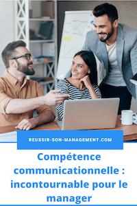 Compétence communicationnelle: incontournable pour le manager