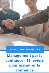 Management par la confiance : 13 leviers pour instaurer la confiance