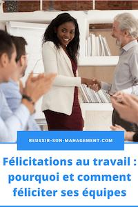 Félicitations au travail: pourquoi et comment féliciter ses équipes