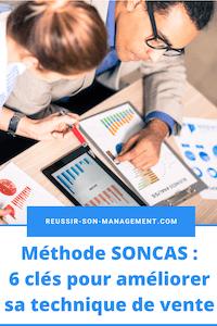 Méthode SONCAS: 6 clés pour améliorer sa technique de vente