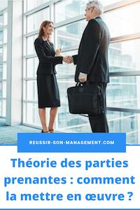 Théorie des parties prenantes: comment la mettre en œuvre?