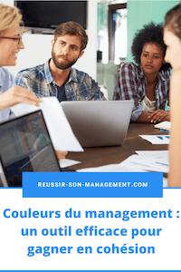 Couleurs du management : un outil efficace pour gagner en cohésion