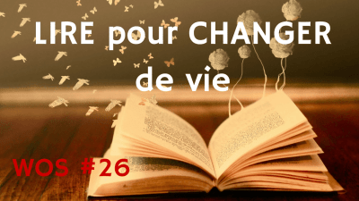 LIRE pour CHANGER de vie – Way of Success #26