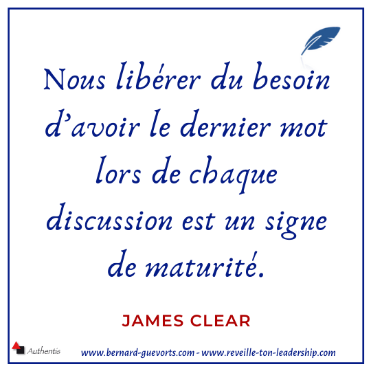 Citation de James Clear sur le besoin d'avoir raison