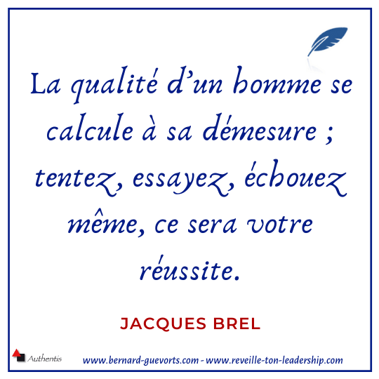 Citation de Jacques Brel sur la démesure