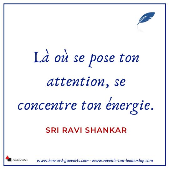 Citation sur l'attention Ravi Shankar
