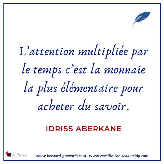 Citation d'Idriss Aberkane sur l'attention