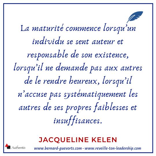 Citation sur la maturité J Kelen