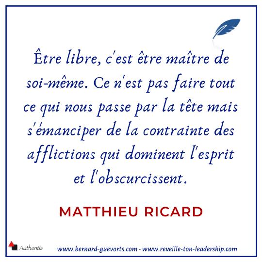 Citation de Matthieu Ricard sur la liberté