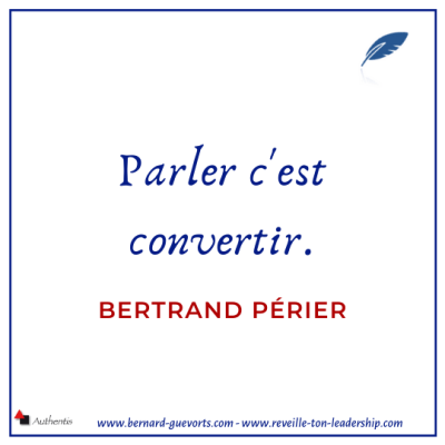 Citation sur Parler de Bertrand Périer