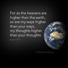 As the heaven are higher