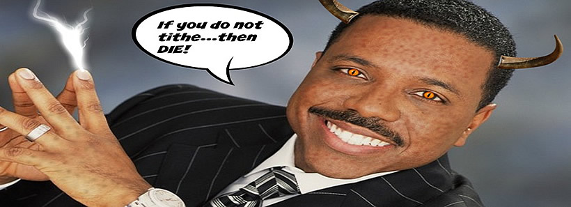 Creflo Dollar: Pay Tithes or DIE!
