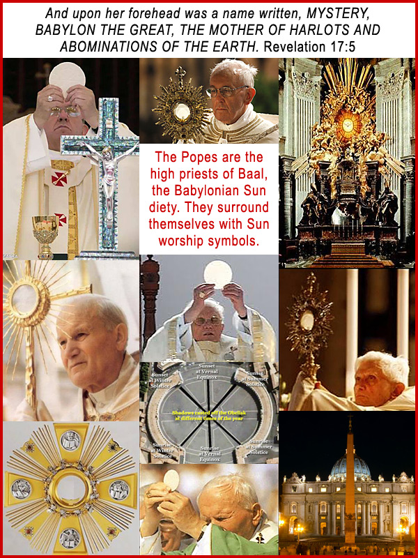 The Popes of Rome worship the sun god