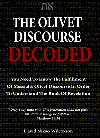 The Olivet Discourse Decoded - Matthew 24 book by David Nikao Wilcoxson