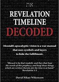 Revelation Timeline Decoded by David Nikao Wilcoxson - Revelation Bible Study Guide