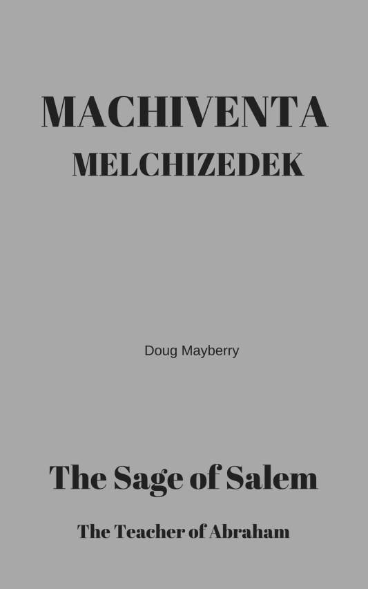 MACHIVENTA MELCHIZEDEK