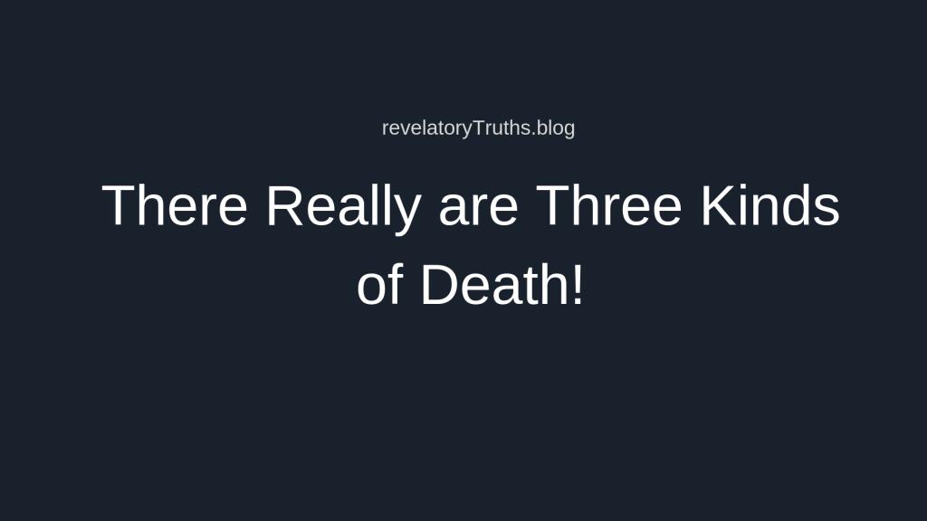 Three Kinds of Death