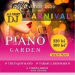 PRINDE SUPER OFERTA LA PIANO GARDEN ! DOAR 320 LEI/ PERS.