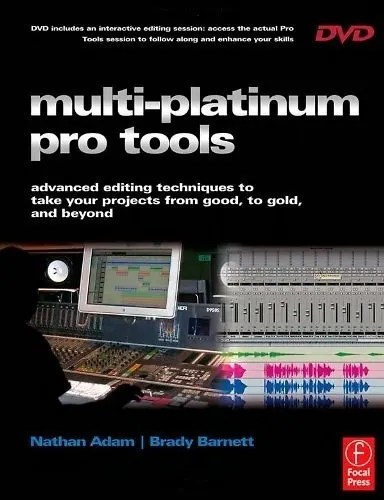 Multi Platinum Pro Tools: Advanced Editing, Pocketing and ...