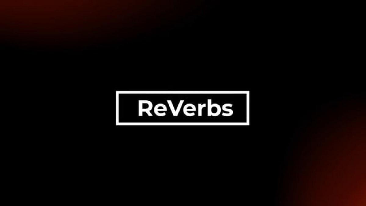 ReVerbs