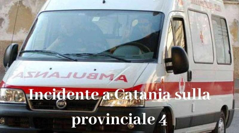 Incidente a Catania sulla provinciale 4
